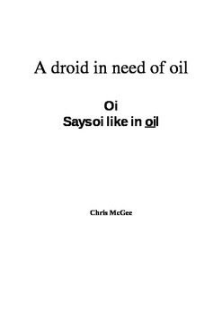 Droid in need of oil