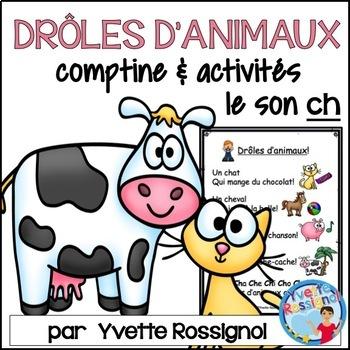 """Drôles d'animaux! (Comptine, activités, le son """"ch"""") Frenc"""