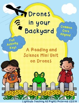 Drones in Your Backyard: A Reading and Science Mini Unit o