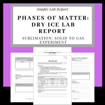 Phases of Matter: Dry Ice Lab Report (Sublimation), Solid