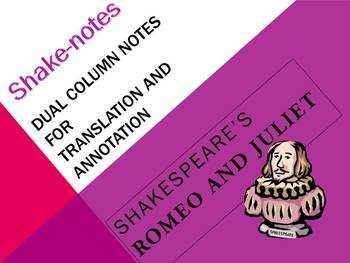 Dual Column Notes for Translation/Annotation of Romeo and