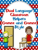 Dual Language Classroom Helpers:  Gomez and Gomez Style  EDITABLE