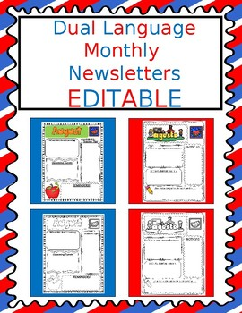Dual Language Monthly Newsletters: Eng and Span, Color and BW