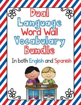 Dual Language Word Wall Vocabulary Bundle:  Both English a