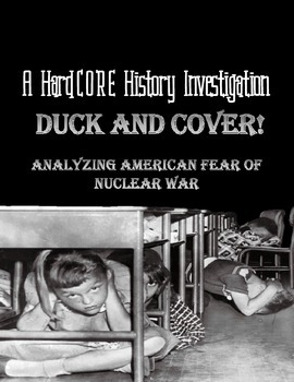 Duck & Cover!: Analyzing American Fear of Nuclear War Duri