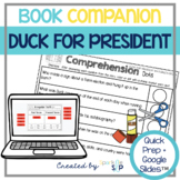 Duck for President Quick Prep Speech and Language Book Companion