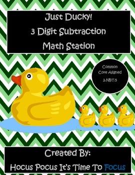 Ducky Duck 3 Digit Subtraction Math Station 2.NBT.5 Common