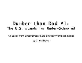 Dumber than Dad #1