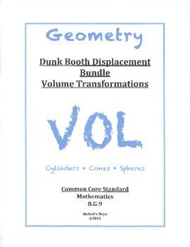 Dunk Displacement Bundle Volume Transformations 8.G.9 Cylinders