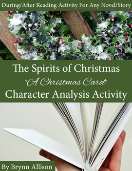 Character Analysis for Any Text: A Christmas Carol Themed