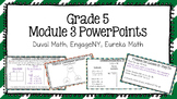 Duval Math (Engage NY, Eureka Math) Grade 5 Math Module 3