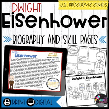Dwight Eisenhower: Biography, Timeline, Graphic Organizers