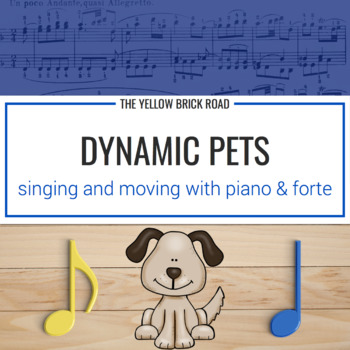 Dynamic Pets: singing and moving with piano and forte