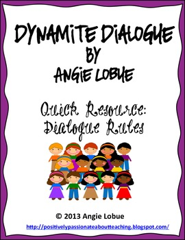 Dynamite Dialogue: Dialogue Rules and Examples Handout