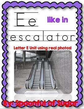 E Like in Escalator (Letter E Unit Using Real Photos!)
