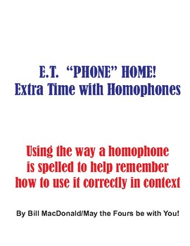 E.T. (Extra Time) with Homophones!