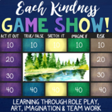 EACH KINDNESS Lesson & Classroom Game *Building Empathy, C