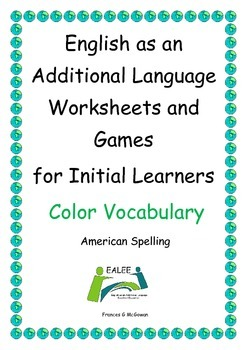 ELL Worksheets and Games for Initial Learners Color (Ameri
