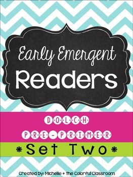 EARLY Emergent Readers: Dolch Pre-Primer Sight Words {{SET TWO}}
