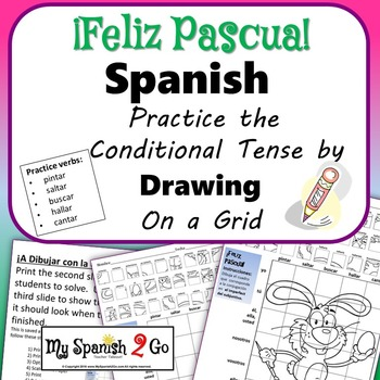 EASTER EDITION!  SPANISH CONDITIONAL TENSE Draw on Grid