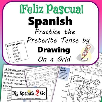 EASTER EDITION!  SPANISH PRETERITE TENSE Draw on Grid