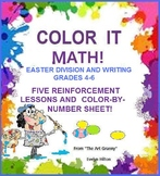 """EASTER MATH""5p/GRD3-6:DIVISION, KEY, WRITING, COLOR-BY-NU"