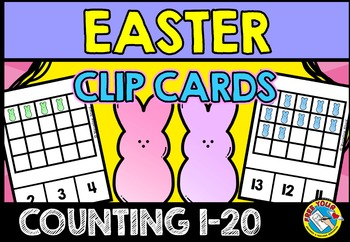 EASTER MATH: EASTER COUNTING CLIP CARDS: COUNTING EASTER PEEPS
