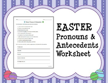 EASTER Pronouns & Antecedents Worksheet