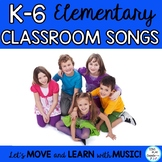 Songs for the Elementary Classroom Sung to Familiar Tunes