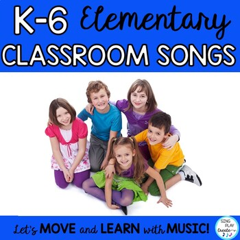 BACK TO SCHOOL SONGS: *Elementary Class *Classroom Management