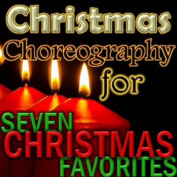 EASY Choreography Videos - 7 Christmas Songs and Carols -