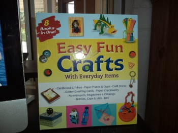 EASY FUN CRAFTS   ISBN 978-1-60311-097-6 (8 BOOKS IN ONE)