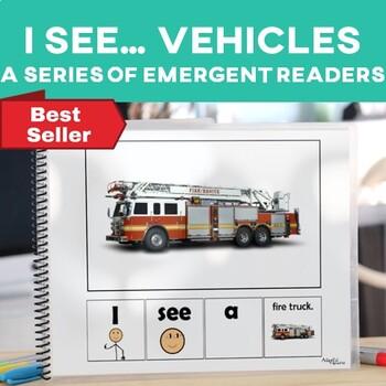 EASY READER I see...+ Noun Transportation Vehicles Edition