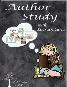 E.B. White Literacy Cards