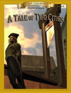 A Tale of Two Cities [Bring the Classics to Life]