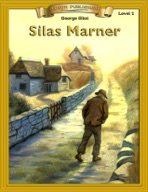 Silas Marner [Bring the Classics to Life]