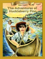 The Adventures of Huckleberry Finn [Bring the Classics to Life]