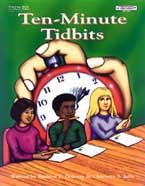 Ten Minute Tidbits