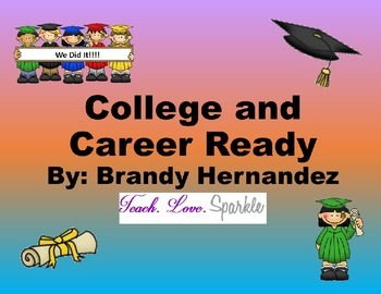 EDITABLE- College and Career Readiness or Graduation