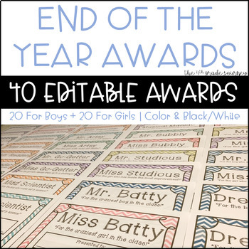 EDITABLE End of the Year Student Awards--Color & Black/White!