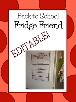 EDITABLE Fridge Friend- Back to School Customizable Reference