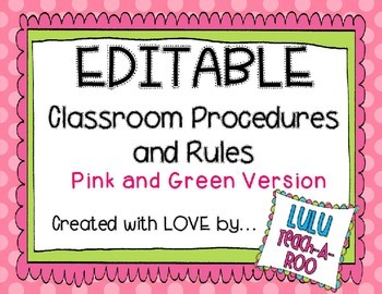 EDITABLE - PINK and GREEN Classroom Procedures and Rules