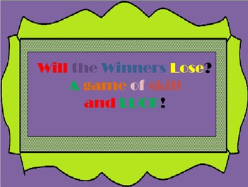 EDITABLE Review Game: Will the Winners Lose