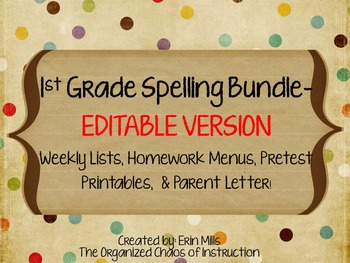 EDITABLE VERSION-1st Grade Spelling Menus BUNDLE!!!