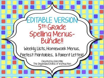 EDITABLE VERSION-5th Grade Spelling Menus/Choice Boards BUNDLE!!!