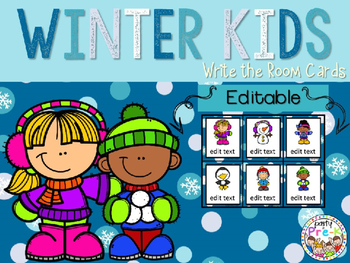EDITABLE Winter Kids Write the Room Cards