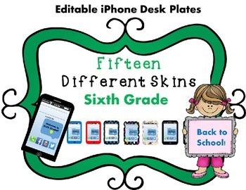 EDITABLE! iPhone Themed Back-To-School Desk Plates Sixth Grade