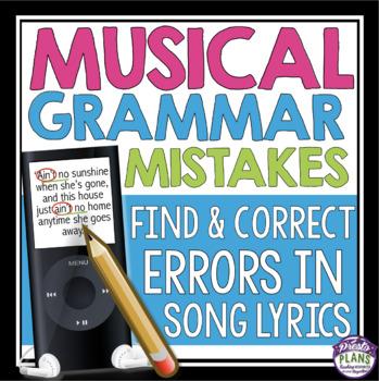 GRAMMAR ACTIVITY: EDITING MUSIC LYRICS