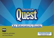 An Educator's Guide to Destiny Quest