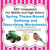 EET Spring Themed Companion for Middle and High School
